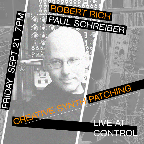 Event: Creative Synth Patching w/ Robert Rich & Paul Schreiber
