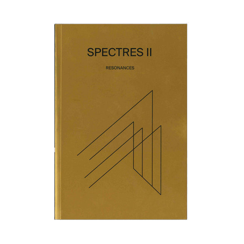 Spectres 2: Resonances
