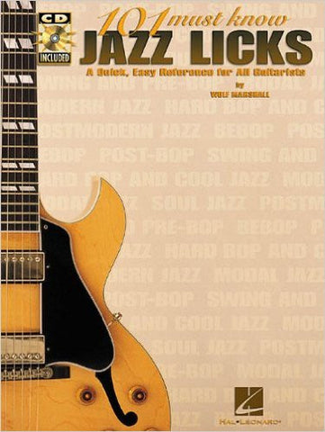 101 Must-Know Jazz Licks - A Quick, Easy Reference for All Guitarists, by Wolf Marshall (Book/Audio)
