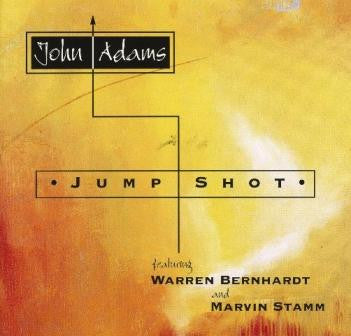 "John Adams, ""Jump Shot"" (Audio CD)"
