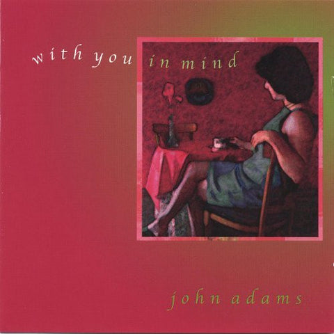 "John Adams, ""With You In Mind"" (Audio CD)"