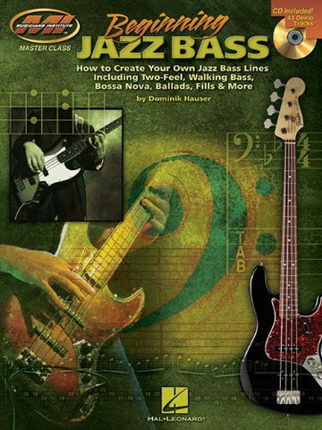Beginning Jazz Bass, by Dominik Hauser (Book/Audio)