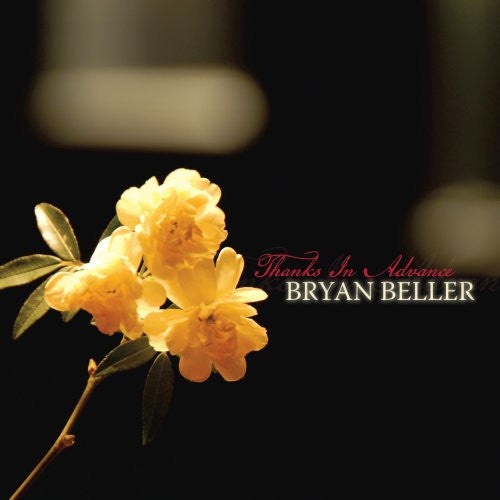 "Bryan Beller ""Thanks in Advance"" (Audio CD)"