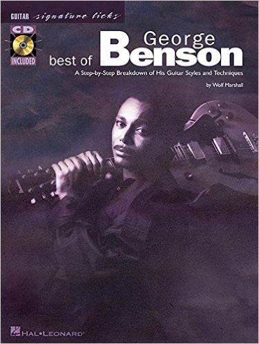 Best of George Benson - A Step-by-Step Breakdown of His Guitar Styles and Techniques (Book/Audio)