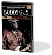 Buddy Guy – Listen to This: A Musical Documentary (DVD)