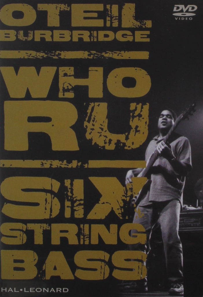 Oteil Burbridge – Who RU: Instructional DVD for 6-String Bass