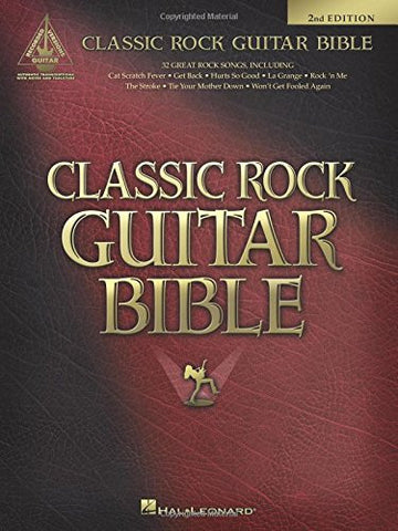 Classic Rock Guitar Bible – 2nd Edition