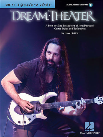 Dream Theater – Signature Licks A Step-by-Step Breakdown of John Petrucci's Guitar Styles and Techniques
