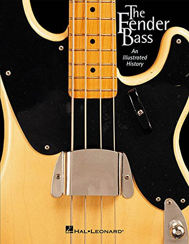 The Fender Bass, by J.W. Black and Albert Molinaro