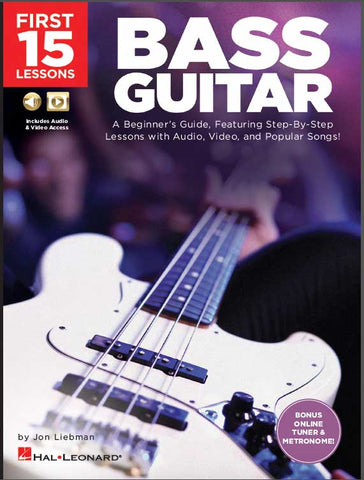 FIRST 15 LESSONS: BASS GUITAR - FREE U.S. SHIPPING!