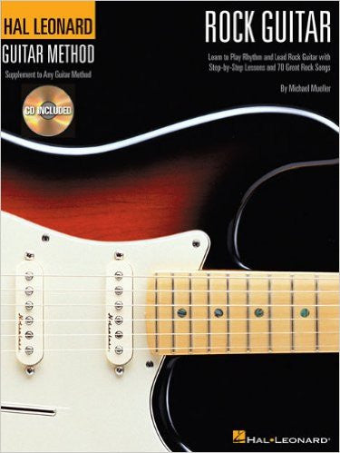 Hal Leonard Rock Guitar Method, by Michael Mueller (Book/Audio)