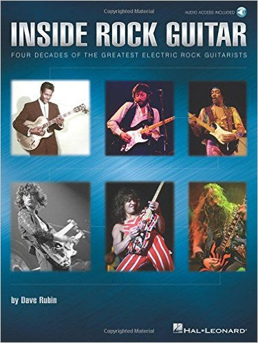 Inside Rock Guitar - Four Decades of the Greatest Electric Rock Guitarists, by Dave Rubin (Book/Audio)