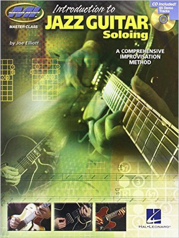 Introduction to Jazz Guitar Soloing - A Comprehensive Improvisation Method, by Joe Elliott (Book/Audio)