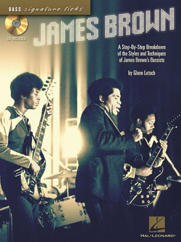 James Brown: A Step-by-Step Breakdown of the Styles and Techniques of James Brown's Bassists