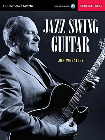 Jazz Swing Guitar, by Jon Wheatley (Book/Audio)