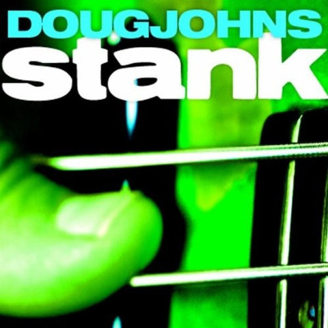 "Doug Johns, ""Stank"" (Audio CD)"