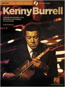 Kenny Burrell - A Step-By-Step Breakdown of the Guitar Styles and Techniques of a Jazz Legend (Book/Audio)