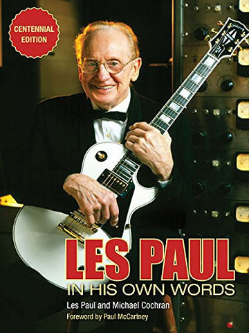 Les Paul: In His Own Words
