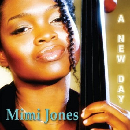 "Mimi Jones, ""A New Day"" (Audio CD)"