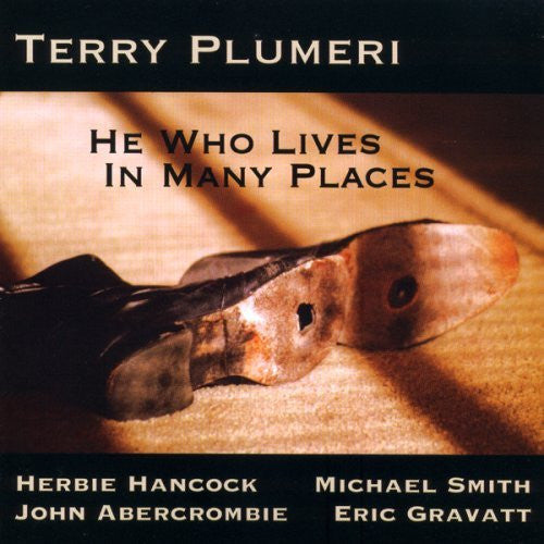"Terry Plumeri, ""He Who Lives In Many Places"" (Audio CD)"