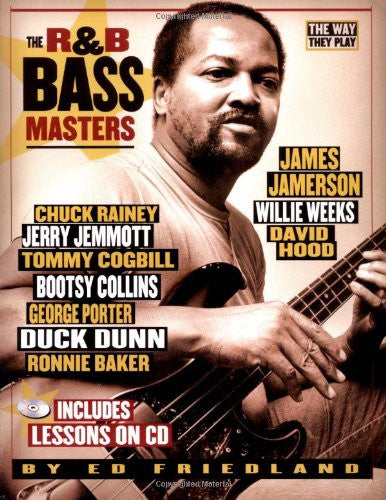 R&B Bass Masters: The Way They Play, by Ed Friedland (Book/Audio)