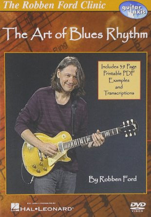 Robben Ford – The Art of Blues Rhythm (DVD)