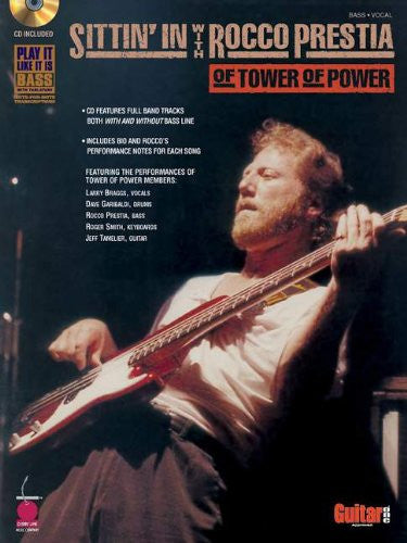 Sittin' In With Rocco Prestia of Tower of Power (Book/Audio)