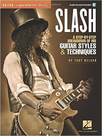 Slash – Signature Licks: A Step-by-Step Breakdown of His Guitar Styles & Techniques (Book/Audio)