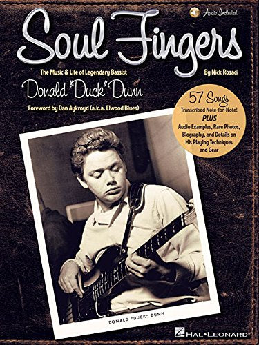 "Soul Fingers: The Music & Life of Legendary Bassist Donald ""Duck"" Dunn"