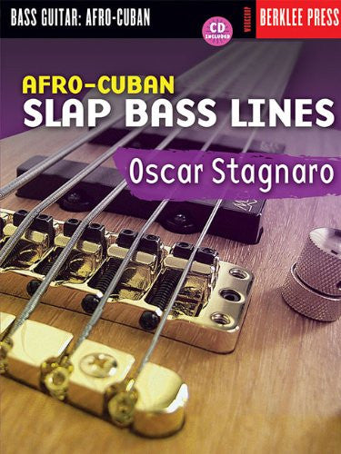 Afro-Cuban Slap Bass Lines, by Oscar Stagnaro (Book/Audio)
