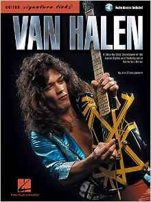 Van Halen Signature Licks - A Step-by-Step Breakdown of the Guitar Styles and Techniques of Eddie Van Halen
