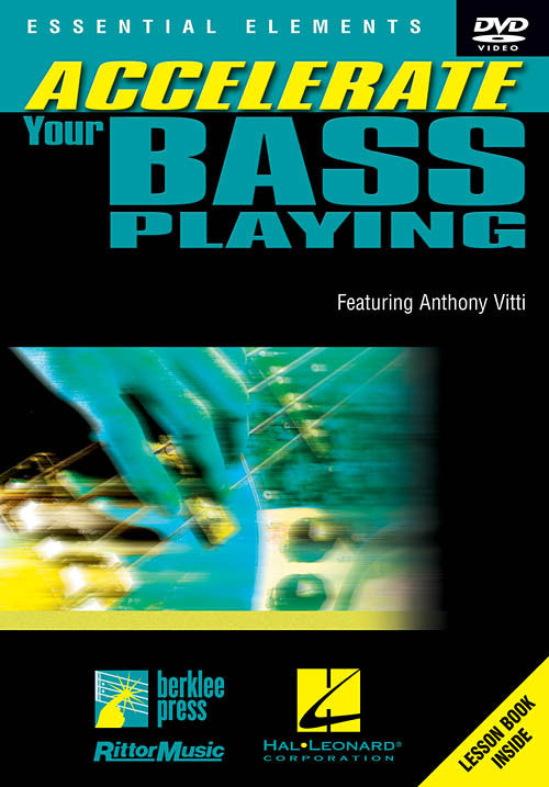 Accelerate Your Bass Playing, by Anthony Vitti (DVD)