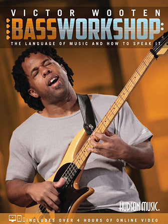 Victor Wooten Bass Workshop: The Language of Music and How to Speak It (Book/Online video)