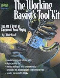 The Working Bassist's Toolkit: The Art & Craft of Successful Bass Playing (Book/Audio)