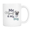 White Mug - Me Myself and My Dog!