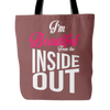 Tote Bag - I'm Beautiful from the Inside Out 2
