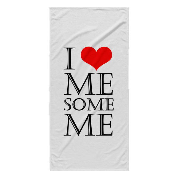 Beach Towel - I love me some me