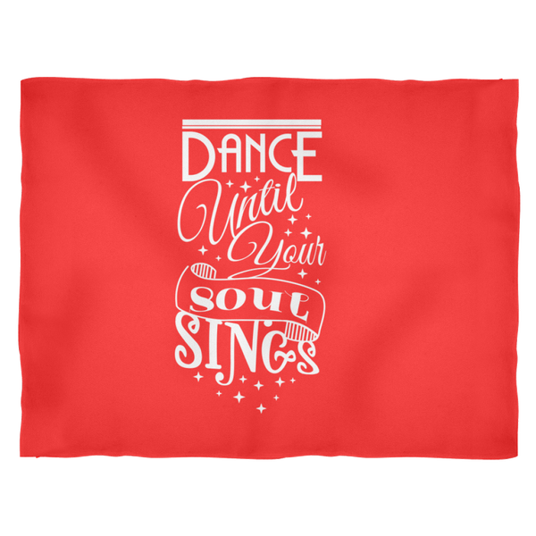 Fleece Blanket - Dance Until Your Soul Sings