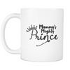 White Mug - Mommy's Mighty Prince02