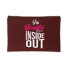 Accessory Pouch - I'm Beautiful from the Inside Out 2