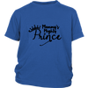 Youth Shirt - Mommy's Mighty Prince