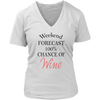 Womens V-Neck - Weekend Forecast 100% Chance of Wine 02