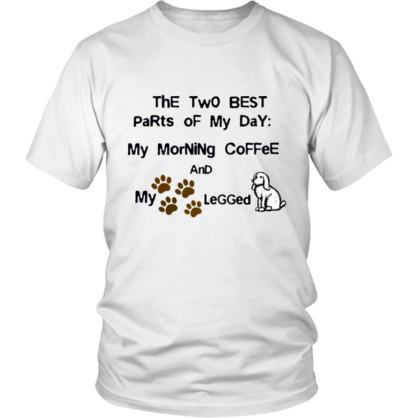Unisex Shirt - The Two Best Parts of My Days 02
