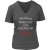 Womens V-Neck - Weekend Forecast 100% Chance of Wine