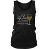 Womens Tank - I'm One Glass