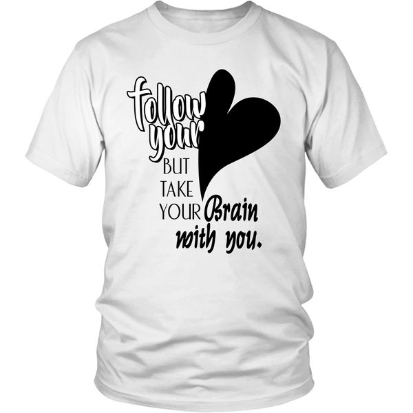Heavyweight Unisex Shirt - follow your Heart 2