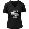 Womens V-Neck - I Teach to Reach
