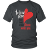 Heavyweight Unisex Shirt - Follow you Heart