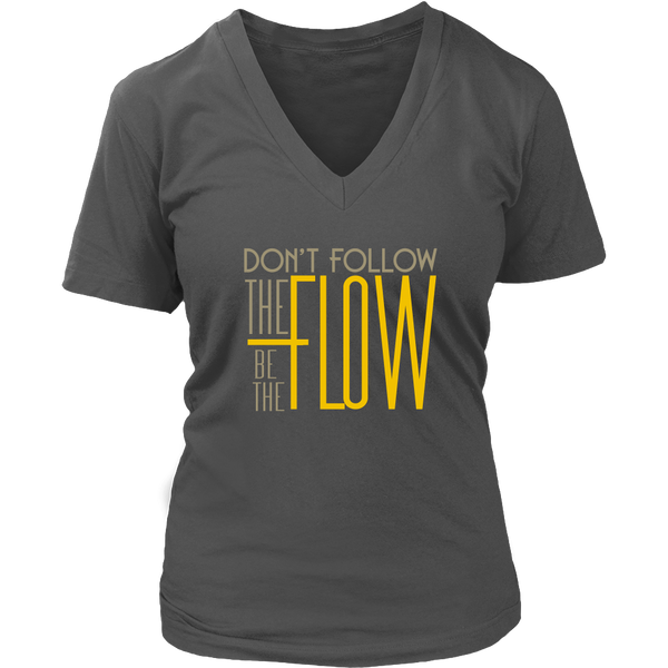 Womens V-Neck - Be the Flow