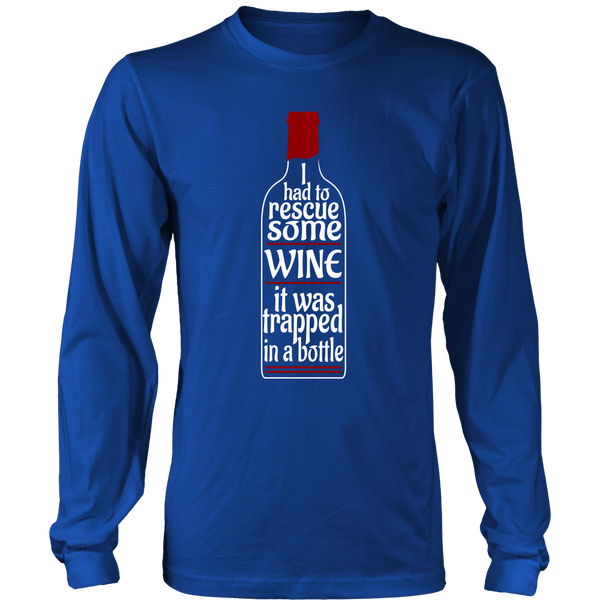 Long Sleeve Shirt - I had to Rescue Some Wine 02
